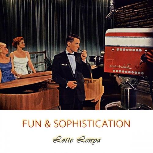 Fun And Sophistication von Lotte Lenya