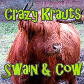 Swain & Cow by Crazy Krauts