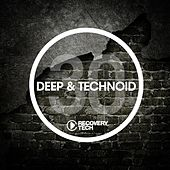 Deep & Technoid #30 by Various Artists