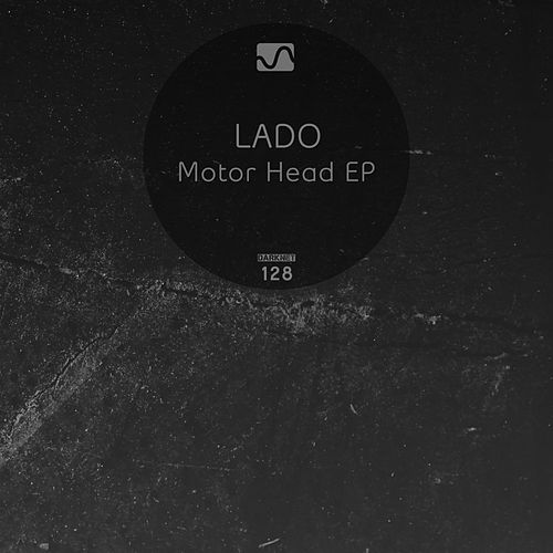 Motor Head Ep by Lado