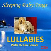 Lullabies with Ocean Sounds by Sleeping Baby Songs