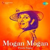 Mogan Mogan by Preeti Sagar