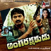 Angarakshakudu (Original Motion Picture Soundtrack) by Various Artists