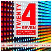 Slave to the Music 2k16 by Twenty 4 Seven