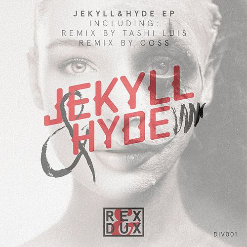 Jekyll & Hyde EP by Rex