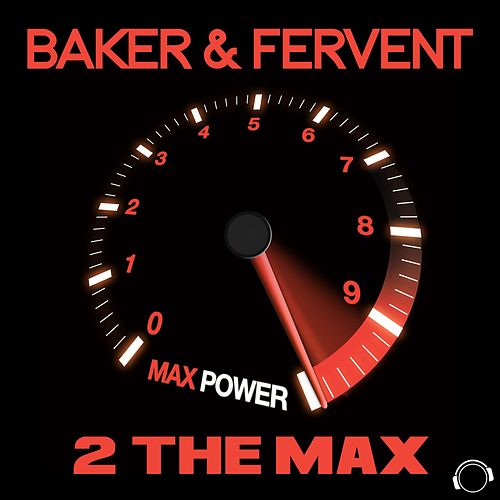 2 the Max (The Remixes) by Baker