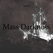 Mass Darkness by Ihsahn