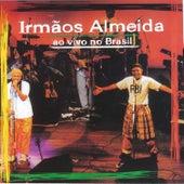 Ao Vivo No Brasil by Irmãos Almeida