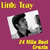 24 Mila Baci by Little Tony