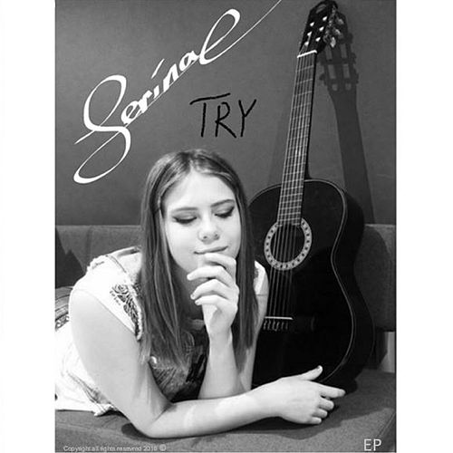 I'm gonna try by Serina e