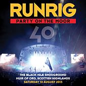 Party on the Moor (40: The Black Isle Showground Muir of Ord, Scottish Highlands, Saturday 10 August 2013) by Runrig