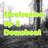 Electronica Up & Downbeat by Various Artists