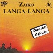 Dansez othulé by Zaiko Langa Langa