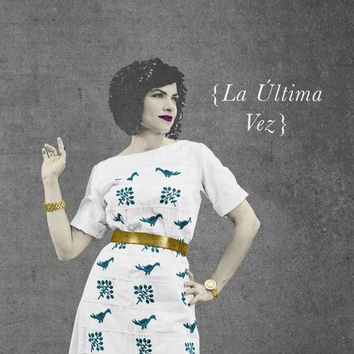 La Última Vez by Carrie Rodriguez