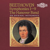 Beethoven: Symphonies Nos. 1 - 9 on Original Instruments by The Hanover Band
