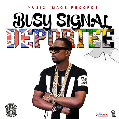 Deportee - Single by Busy Signal