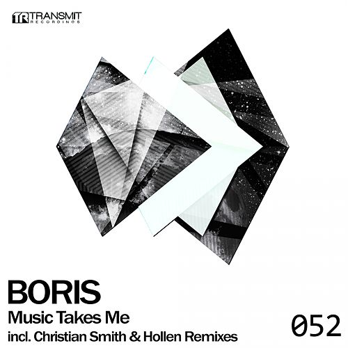 Music Takes Me by DJ  Boris
