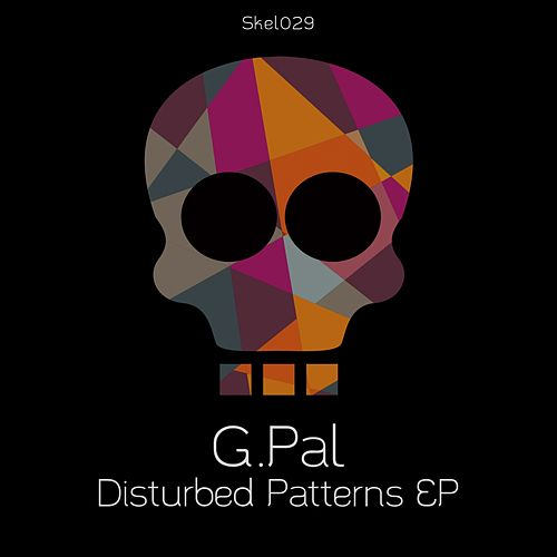 Disturbed Patterns - Single by G-Pal