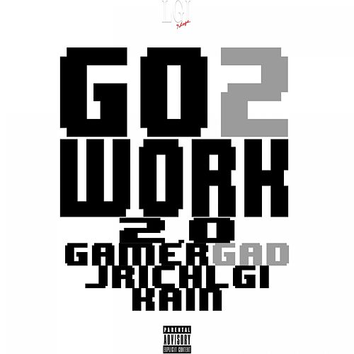 Go 2 Work 2.0 - Single by Kain