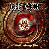 I walk among you by Iced Earth