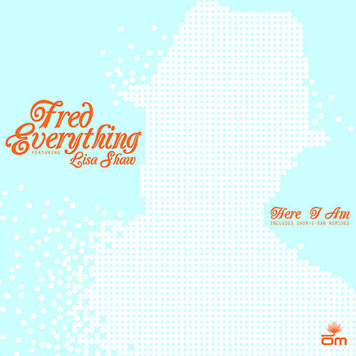 Here I Am by Fred Everything