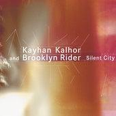 Silent City von Kayhan Kalhor