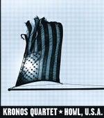 Howl, U.S.A. by Kronos Quartet