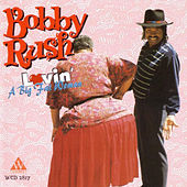Lovin' a Big Fat Woman by Bobby Rush