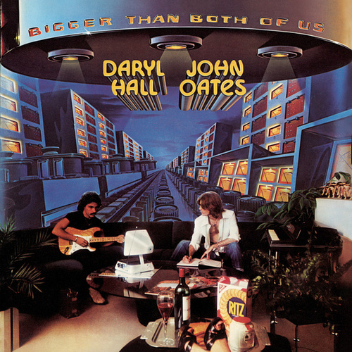 Bigger Than Both of Us by Hall & Oates