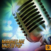 Memories Are Made of Pop, Vol. 2 by Various Artists