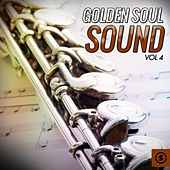 Golden Soul Sound, Vol. 4 by Various Artists