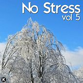 No Stress, Vol. 5 by Various Artists