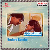 Bedaru Bombe (Original Motion Picture Soundtrack) by Various Artists