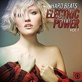 Hard Beats: Electric Power, Vol. 1 by Various Artists