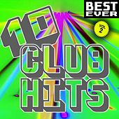 10 Club Hits, Vol. 2 (Best Ever) by Various Artists