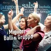 I migliori balli di gruppo by Various Artists