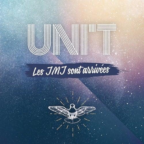 Les JMJ sont arrivées by UNIT