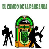 El Combo de la Parranda by Various Artists