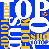Top 10 hits sud italian folk by Various Artists