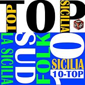 Top 10 hits italian folk: La sicilia by Various Artists
