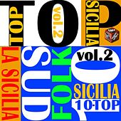 Top 10 Hits Italian Folk: La Sicilia, Vol. 2 by Various Artists