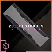 2015 Best Cubes by Various Artists