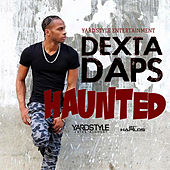 Haunted - Single by Dexta Daps