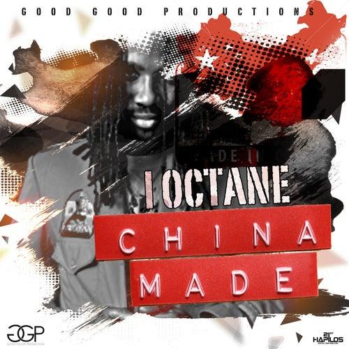China Made - Single by I-Octane
