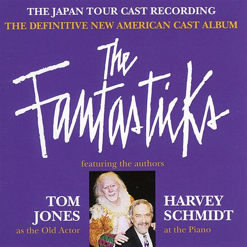 Fantasticks: The Japan Tour by Tom Jones