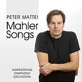 Mahler: Songs by Peter Mattei
