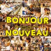Bonjour nouveau! by Various Artists
