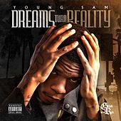Dreams Turn Reality by Young Sam