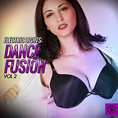 Electric Lights: Dance Fusion, Vol. 2 by Various Artists