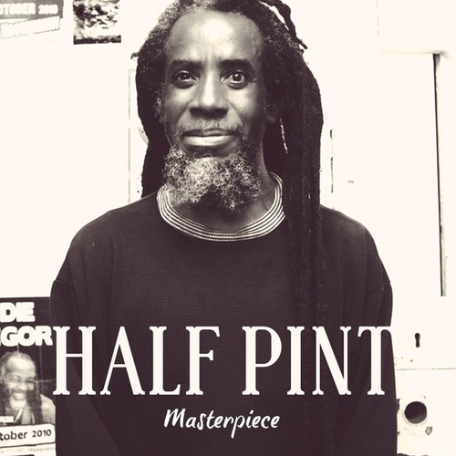 Half Pint: Masterpiece by Half Pint